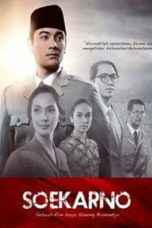 Nonton Film Soekarno 2013 Streaming Full Movie HD Gratis