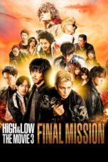Download Film HiGH & LOW The Movie 3: Final Mission (2017) Sub Indo