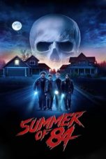download film sub indo Summer of 84 (2018)