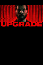 Download Film Upgrade (2018) Sub Indo