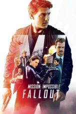 Nonton Movie Mission: Impossible - Fallout (2018) Filmkeren21 Sub Indo