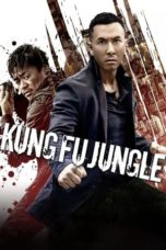 Download Kung Fu Jungle (2014) Subtitle Indonesia