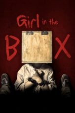 Download film Girl in the box (2016) Subtitle Bahasa Indonesia