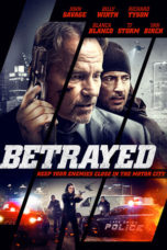 Download Betrayed (2018) Subtitle Bahasa Indonesia Anti Ribet