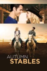 Download Autumn Stables (2018) Subtitle Bahasa Indonesia