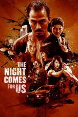 Download The Night Comes for Us (2018) Subtitle Indonesia