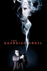 Download Film The Guardian Angel (2018) Subtitle Bahasa Indonesia