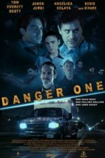 Download Danger One (2018) Subtitle Bahasa Indonesia Di filmkeren21