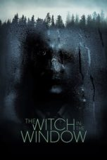 Download The Witch in the Window (2018) Subtitle Indonesia Link G-Drive