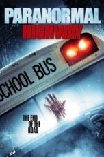 Download Paranormal Highway (2018) Subtitle Bahasa Indonesia