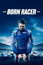 Download film Born Racer (2018) Subtitle Bahasa Indonesia
