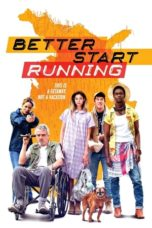 Download Better Start Running (2018) Subtitle Bahasa Indonesia
