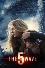 Download Film The 5th Wave (2016) Sub Indo Link G-Drive Pastinya