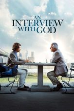 Download Film Nonton An Interview with God (2018) Subtitle Indonesia