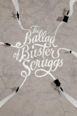 Download Film The Ballad of Buster Scruggs (2018) Sub Indo Link G-Drive