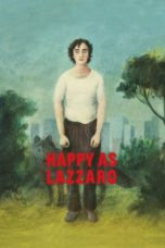 Download Film Nonton Happy as Lazzaro (2018) Subtitle Indonesia
