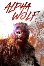 Download Film Alpha Wolf (2018) Subtitle Indonesia Link g-Drive Pastinya