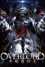 Download Film Overlord Movie 1: The Undead King (2017) Sub Indo