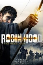 Download Film Robin Hood The Rebellion (2018) Sub Indo Link G-Drive