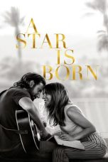 Download Film Nonton A Star Is Born (2018) Sub Indo Link Google Drive