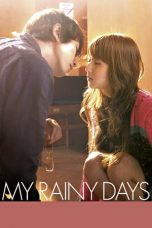 Download Film My Rainy Days (2009) Sub Indo Link Google Drive