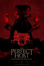 Download The Perfect Host: A Southern Gothic Tale 2018 Nonton Sub Indo