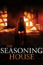 Download Film Nonton The Seasoning House 2012 Streaming Sub Indo