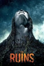 Download Film Nonton The Ruins 2008 Streaming Sub Indo Link G-Drive