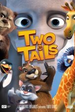 Download Film Nonton Streaming Two Tails 2018 Subtitle Indonesia