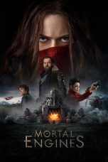 Nonton Streaming Download Mortal Engines 2018 Sub Indo Di filmkeren21