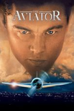 Download Film The Aviator 2004 Sub Indo Nonton Streaming Terbaik