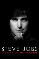 Download Steve Jobs: The Man in the Machine 2015 Sub Indo