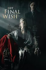 Download Film The Final Wish 2019 Subtitle Indonesia