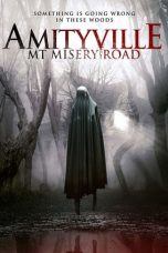 Download Film Amityville: Mt Misery Road 2018 Sub Indo