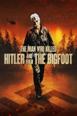 Download The Man Who Killed Hitler and Then the Bigfoot 2019 Sub Indo