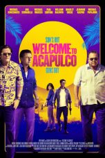 Download Film Welcome to Acapulco 2019 Sub Indo