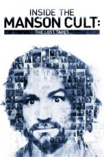 Download Film Inside the Manson Cult: The Lost Tapes 2018 Sub Indo