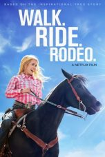 Download Film Walk. Ride. Rodeo 2019 Sub Indo