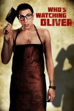 Download Film Who's Watching Oliver 2018 Sub Indo