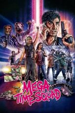 Download Film Mega Time Squad 2018 Sub Indo