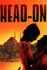 Download Film Head-On 2004 Subtitle Bahasa Indonesia