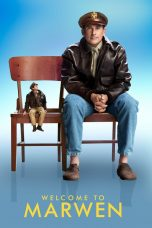 Download Film Welcome to Marwen 2018 Sub Indo