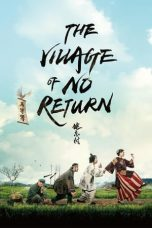 Download Film The Village of No Return 2017 Sub Indo