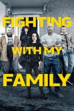 Download Film Fighting with My Family 2019 Sub Indo