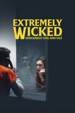 Download Film Extremely Wicked Shockingly Evil and Vile 2019 Sub Indo