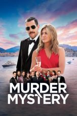 Download Film Murder Mystery 2019 Sub Indo