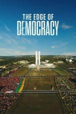 Download Film The Edge of Democracy 2019 Sub Indo