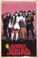 Download Film Ghost Squad 2018 Sub Indo Nonton Movie XX1