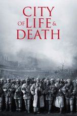 Download Film City of Life and Death 2009 Sub Indo