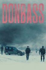 Download Film Donbass 2018 Subtitle Bahasa Indonesia